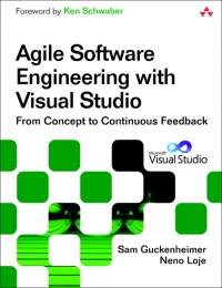 Agile Software Engineering with Visual Studio, 2nd Edition | Addison-Wesley