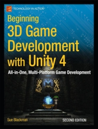 Beginning 3D Game Development with Unity 4, 2nd Edition | Apress