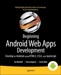 Beginning Android Web Apps Development | Apress