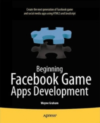 Beginning Facebook Game Apps Development | Apress