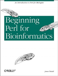 Beginning Perl for Bioinformatics | O'Reilly Media