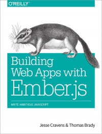 Building Web Apps with Ember.js | O'Reilly Media
