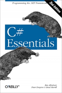 C# Essentials, 2nd Edition | O'Reilly Media