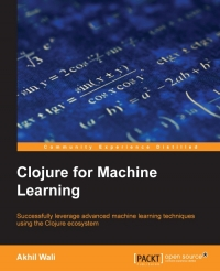 Clojure for Machine Learning | Packt Publishing