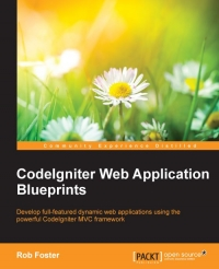 CodeIgniter Web Application Blueprints | Packt Publishing