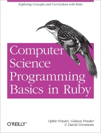 Computer Science Programming Basics in Ruby | O'Reilly Media