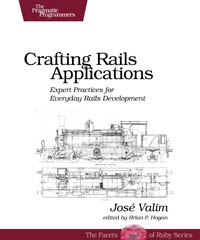 Crafting Rails Applications | The Pragmatic Programmers