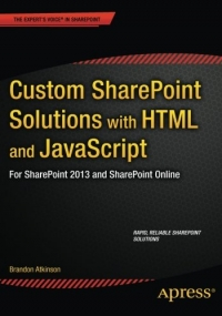 Custom SharePoint Solutions with HTML and JavaScript | Apress