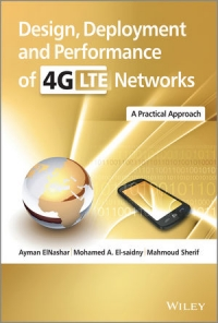 Design, Deployment and Performance of 4G-LTE Networks | Wiley