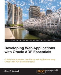 Developing Web Applications with Oracle ADF Essentials | Packt Publishing