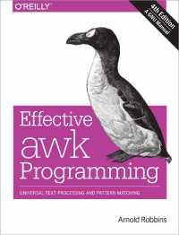 Effective awk Programming, 4th Edition | O'Reilly Media