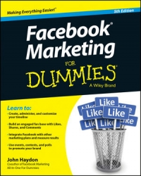 Facebook Marketing For Dummies, 5th Edition | Wiley