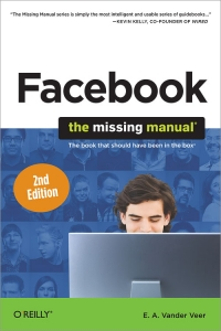 Facebook: The Missing Manual, 2nd Edition | O'Reilly Media