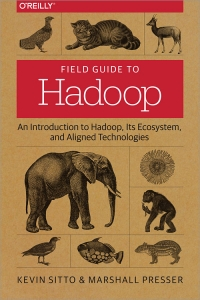 Field Guide to Hadoop | O'Reilly Media