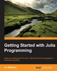 Getting Started with Julia Programming | Packt Publishing