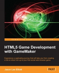 HTML5 Game Development with GameMaker | Packt Publishing