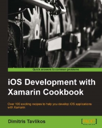 iOS Development with Xamarin Cookbook | Packt Publishing