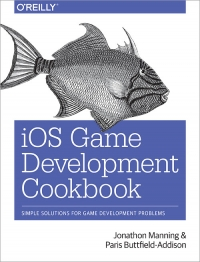 iOS Game Development Cookbook | O'Reilly Media