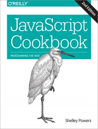 JavaScript Cookbook, 2nd Edition | O'Reilly Media