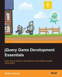 jQuery Game Development Essentials | Packt Publishing