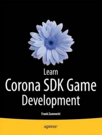 Learn Corona SDK Game Development | Apress