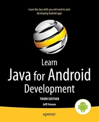 Learn Java for Android Development, 3rd Edition | Apress
