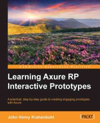 Learning Axure RP Interactive Prototypes | Packt Publishing