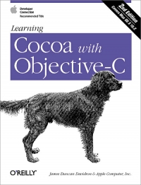 Learning Cocoa with Objective-C, 2nd Edition | O'Reilly Media