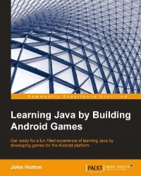 Learning Java by Building Android Games | Packt Publishing
