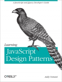 Learning JavaScript Design Patterns | O'Reilly Media