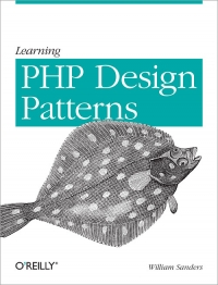 Learning PHP Design Patterns | O'Reilly Media