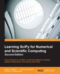 Learning SciPy for Numerical and Scientific Computing, 2nd Edition | Packt Publishing