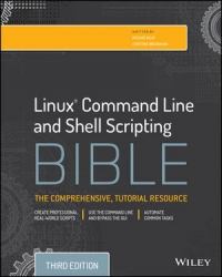 Linux Command Line and Shell Scripting Bible, 3rd Edition | Wiley