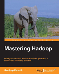 Mastering Hadoop | Packt Publishing