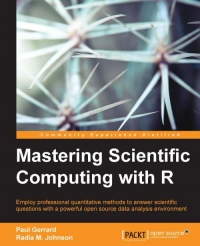 Mastering Scientific Computing with R | Packt Publishing