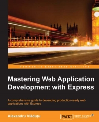 Mastering Web Application Development with Express | Packt Publishing
