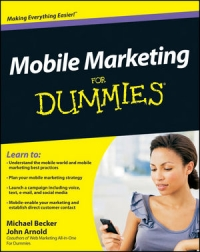 Mobile Marketing For Dummies | Wiley