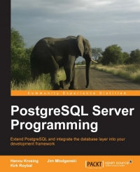 PostgreSQL Server Programming | Packt Publishing