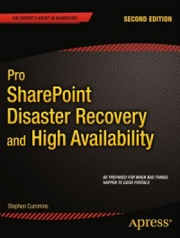 Pro SharePoint Disaster Recovery and High Availability, 2nd Edition | Apress