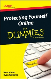 Protecting Yourself Online For Dummies | Wiley
