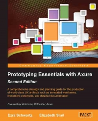 Prototyping Essentials with Axure, 2nd Edition | Packt Publishing