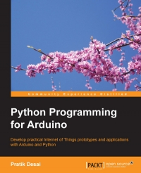 Python Programming for Arduino | Packt Publishing
