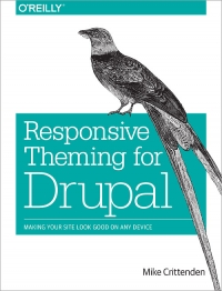 Responsive Theming for Drupal | O'Reilly Media