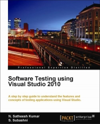 Software Testing using Visual Studio 2010 | Packt Publishing
