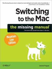 Switching to the Mac: The Missing Manual, Mountain Lion Edition | O'Reilly Media