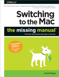 Switching to the Mac: The Missing Manual, Yosemite Edition | O'Reilly Media