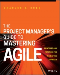 The Project Manager's Guide to Mastering Agile | Wiley