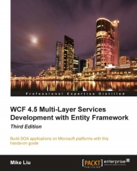 WCF 4.5 Multi-Layer Services Development with Entity Framework, 3rd Edition | Packt Publishing