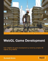 WebGL Game Development | Packt Publishing