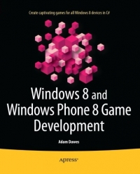 Windows 8 and Windows Phone 8 Game Development | Apress